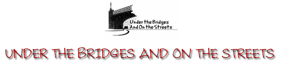 Under the Bridges and On the Streets